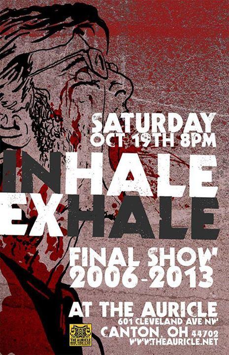 Inhale Exhale's Final Show