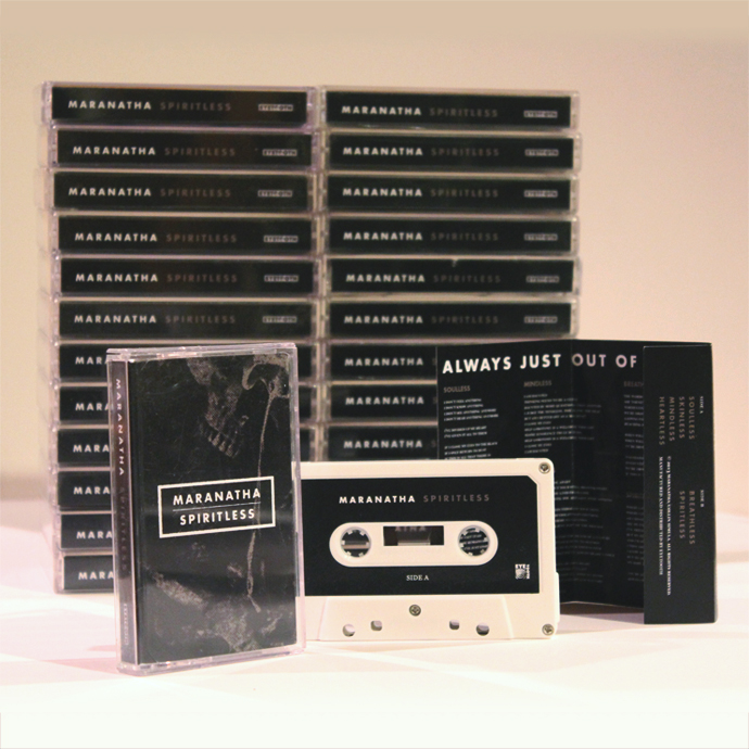 Limited Edition of Marantha's 'Spiritless' on cassette